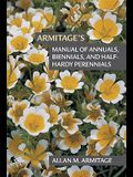 Armitage's Manual of Annuals, Biennials and Half-Hardy Perennials
