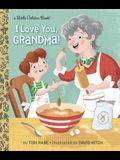 I Love You, Grandma!