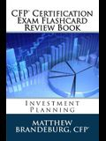 CFP Certification Exam Flashcard Review Book: Investment Planning (4th Edition)