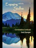 Engaging with the Sidhe: Conversations Continued