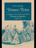 Woman's Fiction: A Guide to Novels by and about Women in America, 1820-70