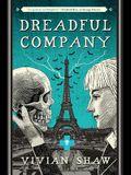 Dreadful Company (A Dr. Greta Helsing Novel)