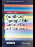 Quandles and Topological Pairs: Symmetry, Knots, and Cohomology