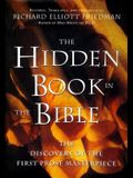 The Hidden Book in the Bible: Restored, Translated, and Introduced by Richard Elliott Friedman
