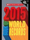 Scholastic Book Of World Records 2015 (Turtleback School & Library Binding Edition)