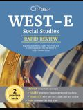 WEST-E Social Studies Rapid Review Study Guide: Test Prep and Practice Questions for the WEST-E Social Studies Exam