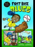 First Base Blues