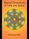 Sacred Dimensions of Time & Space