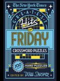 The New York Times Greatest Hits of Friday Crossword Puzzles: 100 Hard Puzzles