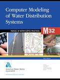 M32 Computer Modeling of Water Distribution Systems, Third Edition