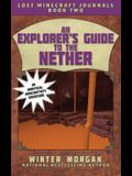 An Explorer's Guide to the Nether