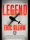 Legend: The Incredible Story of Green Beret Sergeant Roy Benavidez's Heroic Mission to Rescue a Special Forces Team Caught Beh