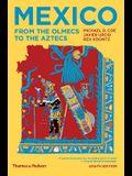 Mexico: From the Olmecs to the Aztecs