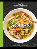 Good Housekeeping Soups, Volume 14: 70+ Nourishing Recipes