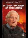 Internationalism or Extinction