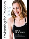 Swimming for Freedom: A True Story of Faith, Hope, and Victory