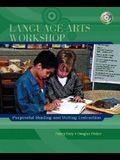 Language Arts Workshop: Purposeful Reading and Writing Instruction [With CDROM]