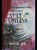 Still Lifeless