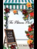 The Hibiscus Heist