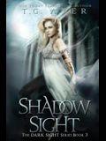 Shadow Sight: A Dark Sight Novel #4
