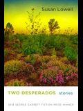 Two Desperados: Stories