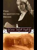 The Substitute Bride: A Novella