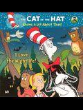 I Love The Nightlife! (Turtleback School & Library Binding Edition) (Random House Picturebacks)