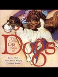 The Little Big Book of Dogs (Little Big Books (Welcome))