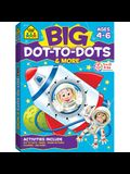 Big Dot-To-Dots & More Workbook
