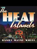 The Heat Islands Lib/E