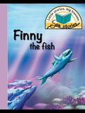 Finny the fish: Little stories, big lessons
