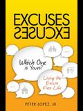 Excuses Excuses Which One Is Yours?