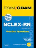 NCLEX-RN Practice Questions Exam Cram [With CDROM]
