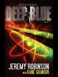 Callsign: Deep Blue - Book 1 (a Tom Duncan - Chess Team Novella)