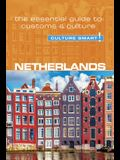 Netherlands - Culture Smart!, Volume 95: The Essential Guide to Customs & Culture