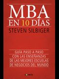 MBA En Diez Dias / The Ten-Day MBA