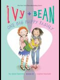 Ivy and Bean: One Big Happy Family: #11