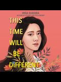This Time Will Be Different Lib/E