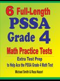 6 Full-Length PSSA Grade 4 Math Practice Tests: Extra Test Prep to Help Ace the PSSA Grade 4 Math Test