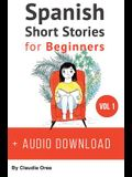 Spanish: Short Stories for Beginners + Audio Download: Improve your reading and listening skills in Spanish