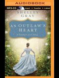An Outlaw's Heart: A Selection from Among the Fair Magnolias