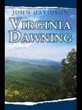 Virginia Dawning