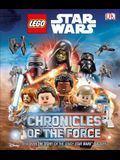 Lego Star Wars: Chronicles of the Force (Library Edition): Discover the Story of Lego(r) Star Wars Galaxy