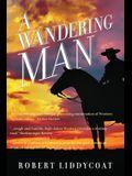 A Wandering Man
