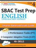 SBAC Test Prep: Grade 4 English Language Arts Literacy (ELA) Common Core Practice Book and Full-length Online Assessments: Smarter Bal
