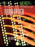 Manual del Tecnico de Fibra Optica = Fiber Optics Technician's Manual