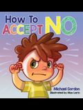 How To Accept No
