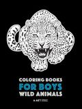 Coloring Books For Boys: Wild Animals: Advanced Coloring Pages for Teenagers, Tweens, Older Kids & Boys, Zendoodle Animal Designs, Lions, Tiger