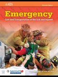 Emergency Care and Transportation of the Sick and Injured Includes Navigate 2 Advantage Access, Eleventh Edition + Fisdap Assessment Package
