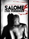 Clive Barker's Origins: Salome / The Forbidden